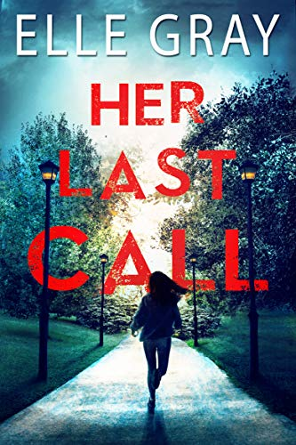 Her Last Call by Elle Gray