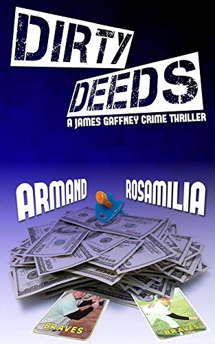 Dirty Deeds by Armand Rosamilia
