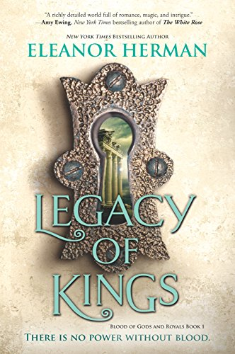 Legacy of Kings (Blood of Gods and Royals Book 1) by Eleanor Herman