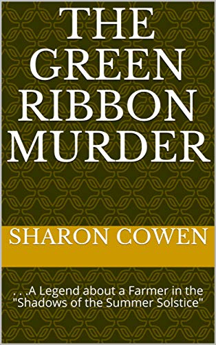 The Green Ribbon Murder by Sharon Cowen