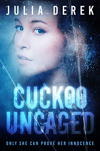 Cuckoo Uncaged by Julia Derek