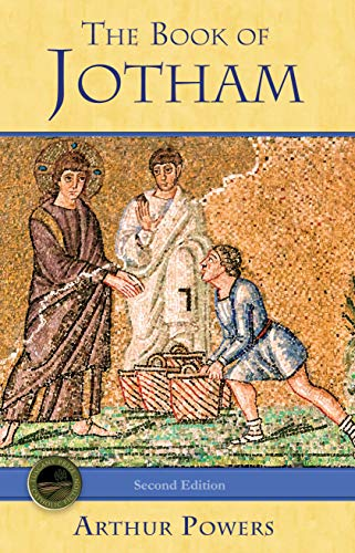 The Book of Jotham by Arthur Powers