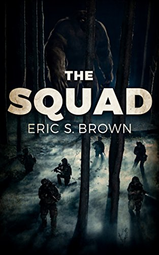 The Squad by Eric S. Brown