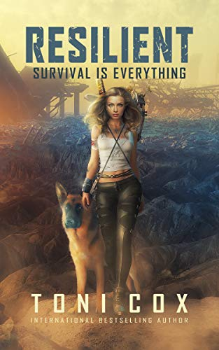 Resilient: Survival is everything by Toni Cox