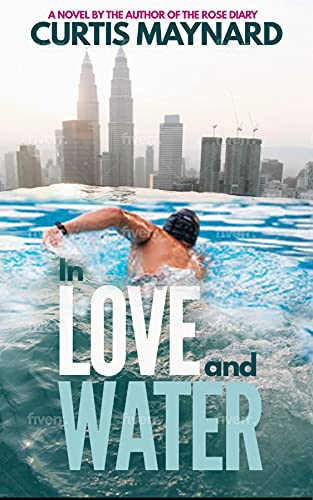 In Love and Water by Curtis Maynard
