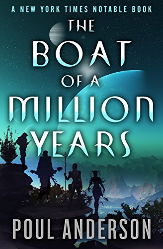 The Boat of a Million Years by Poul Anderson