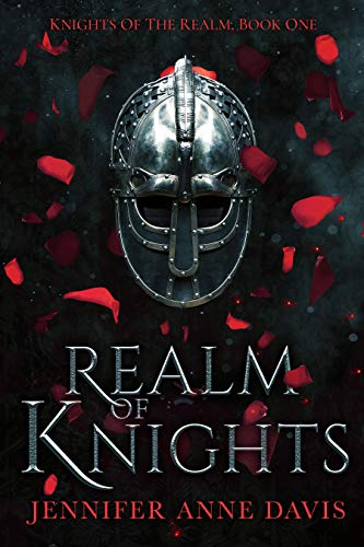 Realm of Knights: Knights of the Realm, Book 1 by Jennifer Anne Davis