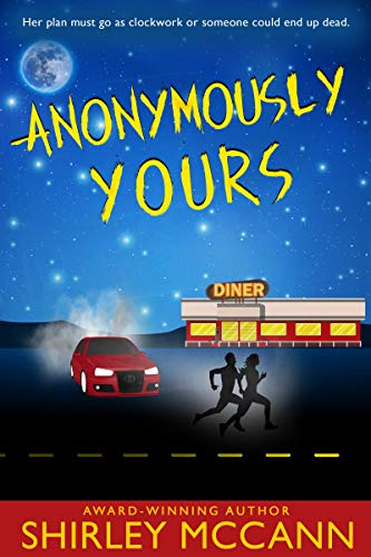 Anonymously Yours by Shirley McCann