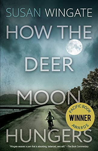 How the Deer Moon Hungers (A Friday Harbor Novel) by Susan Wingate